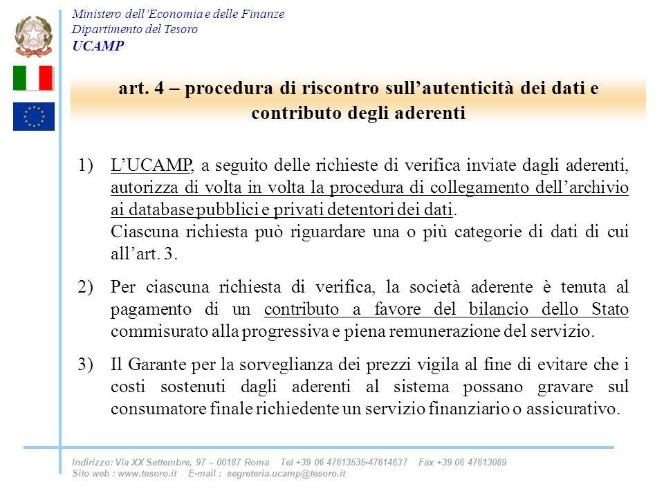 art. 4 – procedura di riscontro sull'autenticità dei dati e contributo degli aderenti