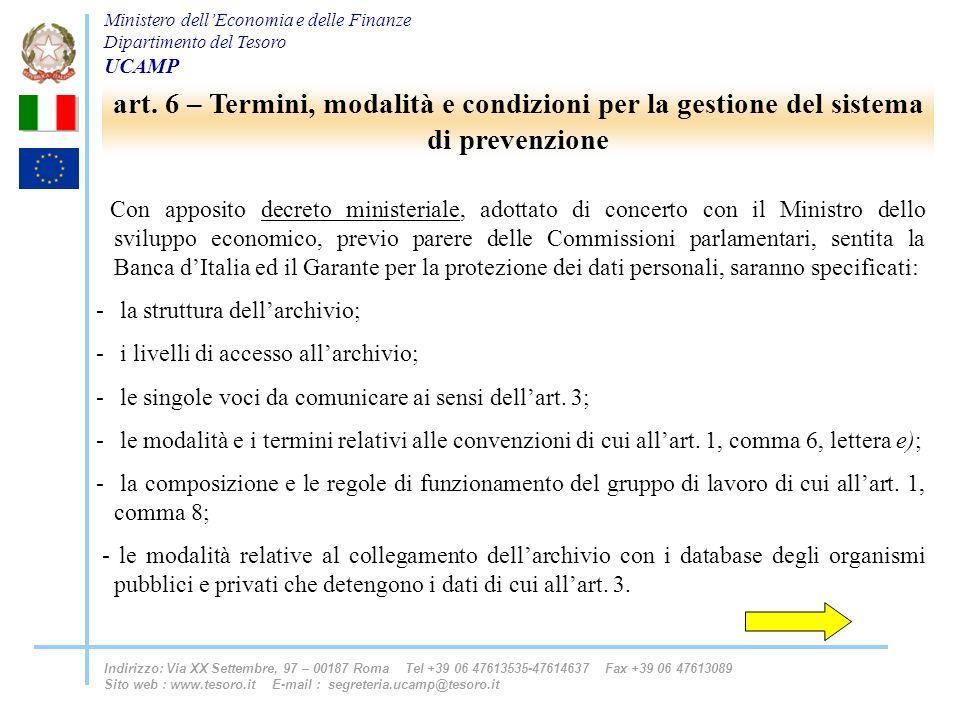 art. 6 – Termini, modalità e condizioni per la gestione del sistema di prevenzione