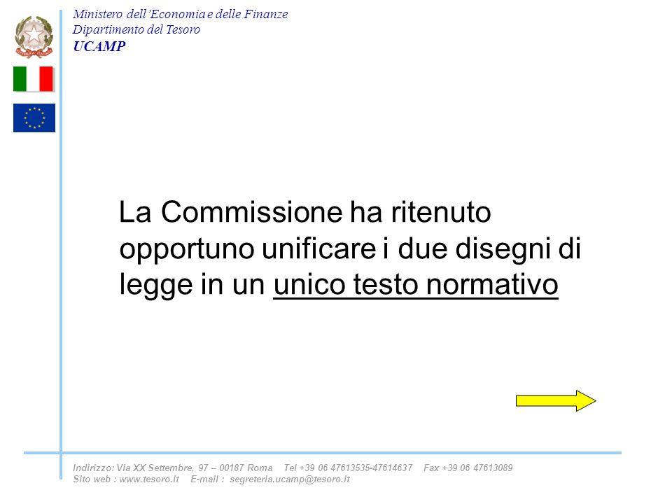 La Commissione ha ritenuto opportuno unificare i due disegni di legge in un unico testo normativo