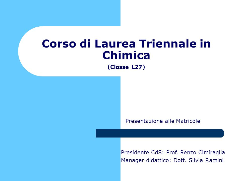 Corso di Laurea Triennale in Chimica (Classe L27)