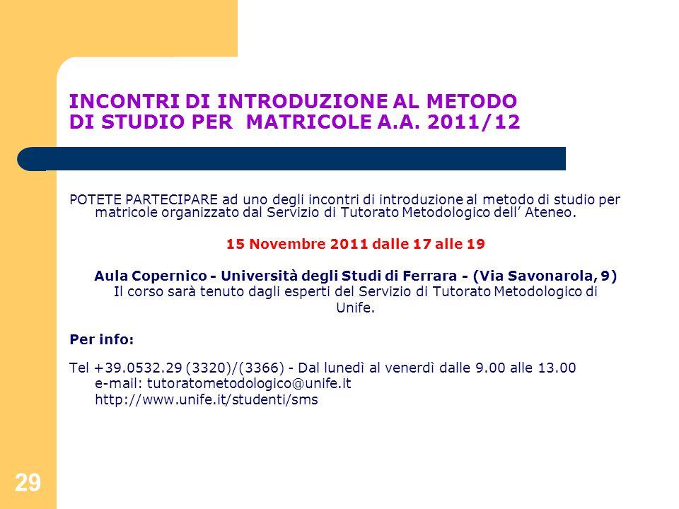 INCONTRI DI INTRODUZIONE AL METODO DI STUDIO PER MATRICOLE A. A