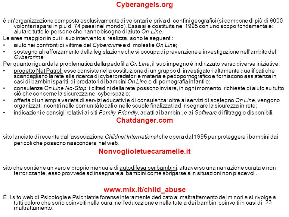Cyberangels.org Chatdanger.com Nonvoglioletuecaramelle.it
