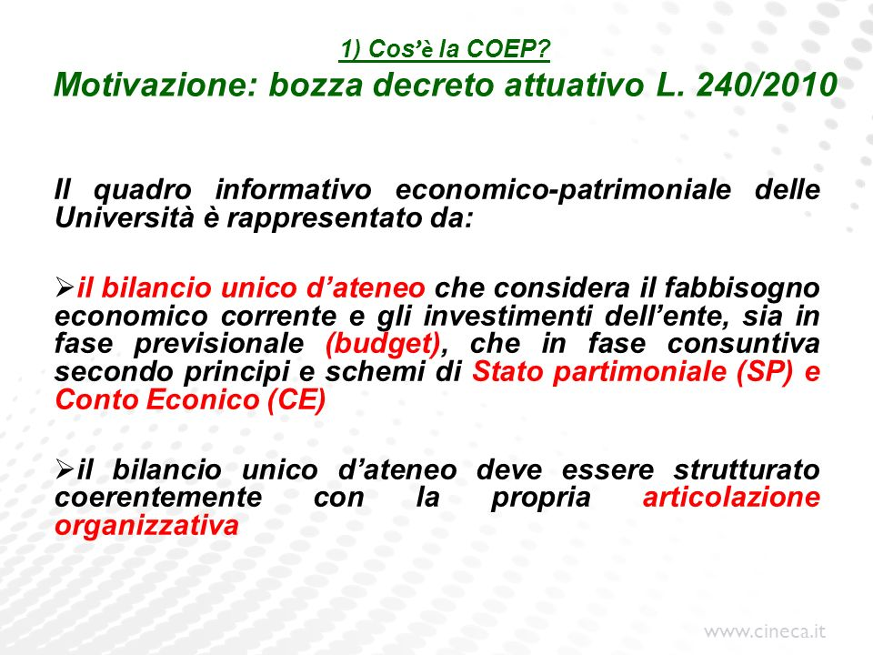 1) Cos'è la COEP Motivazione: bozza decreto attuativo L. 240/2010