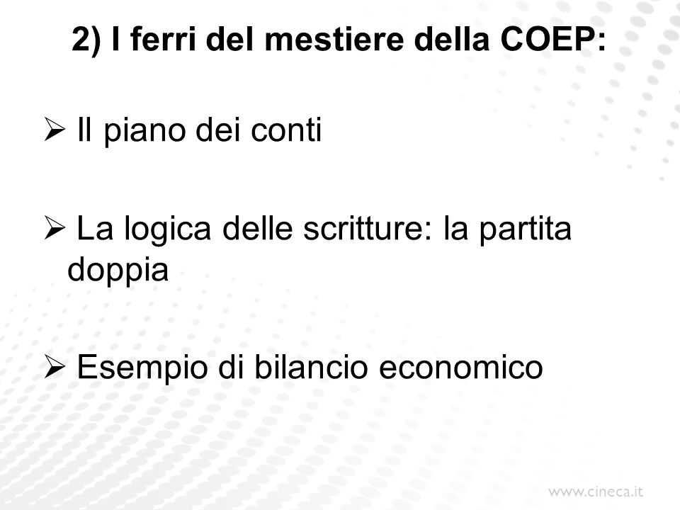 2) I ferri del mestiere della COEP: