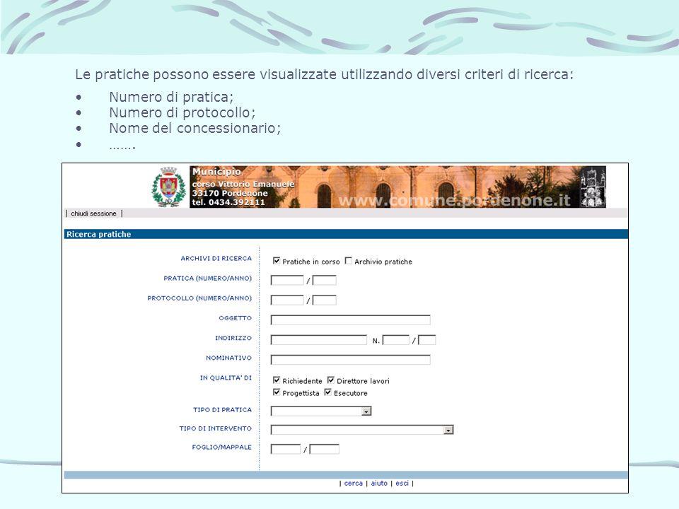 Le pratiche possono essere visualizzate utilizzando diversi criteri di ricerca: