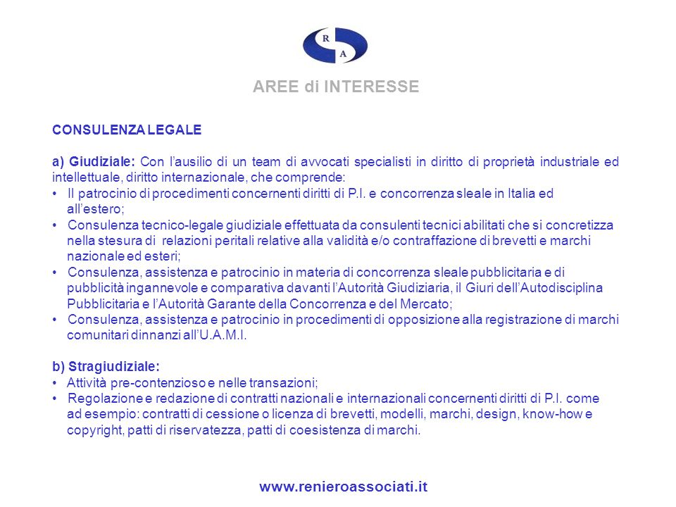 AREE di INTERESSE www.renieroassociati.it CONSULENZA LEGALE