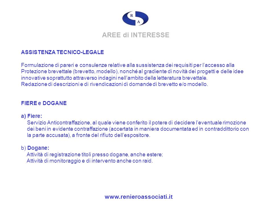 AREE di INTERESSE www.renieroassociati.it ASSISTENZA TECNICO-LEGALE