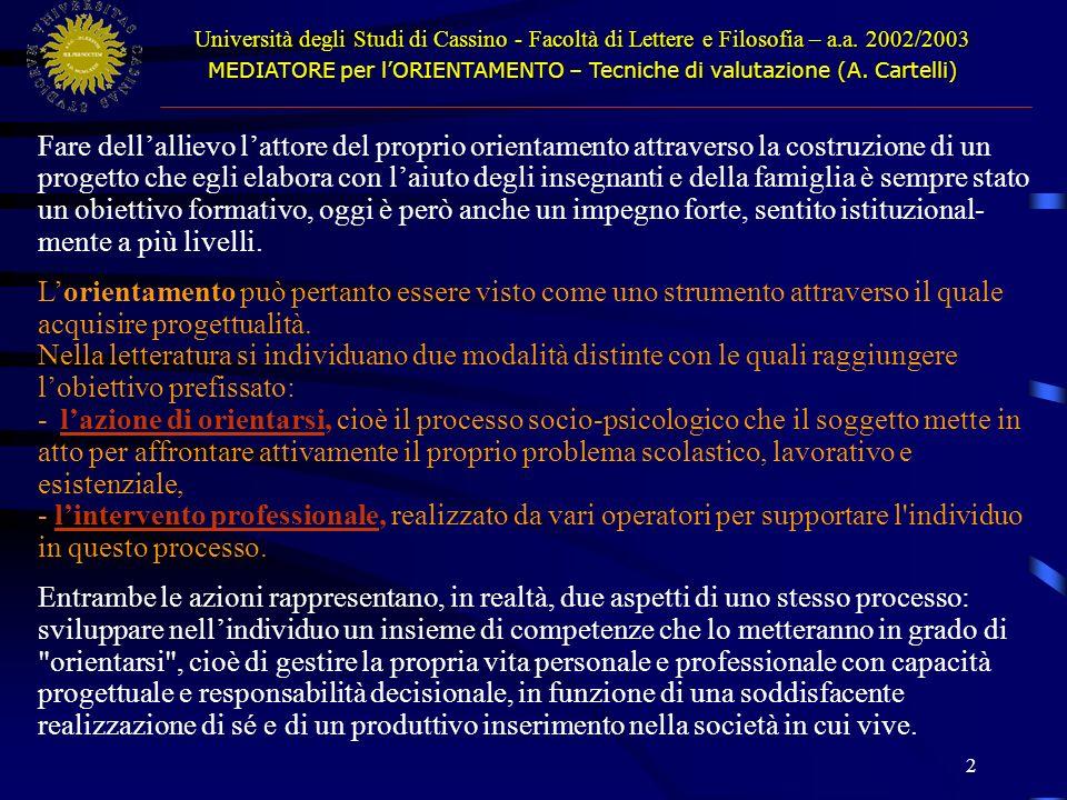 MEDIATORE per l'ORIENTAMENTO – Tecniche di valutazione (A. Cartelli)