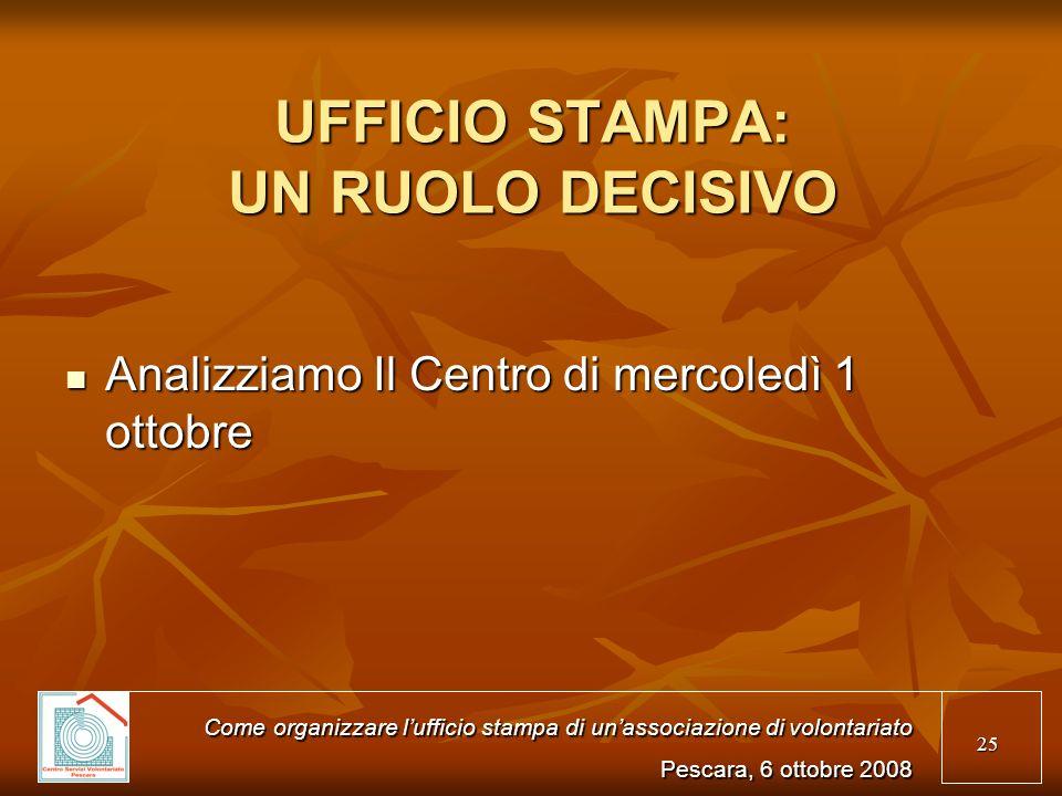 UFFICIO STAMPA: UN RUOLO DECISIVO
