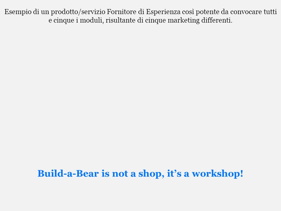 Build-a-Bear is not a shop, it's a workshop!