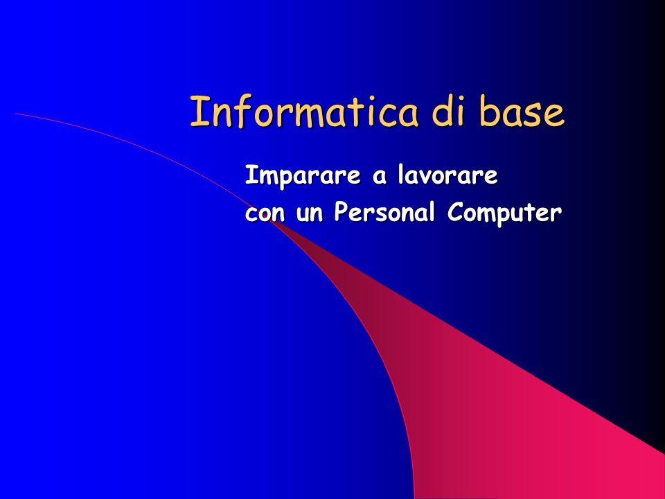 Imparare a lavorare con un Personal Computer