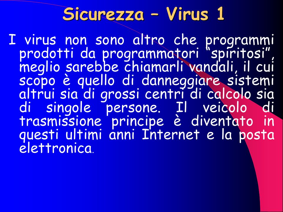 Sicurezza – Virus 1