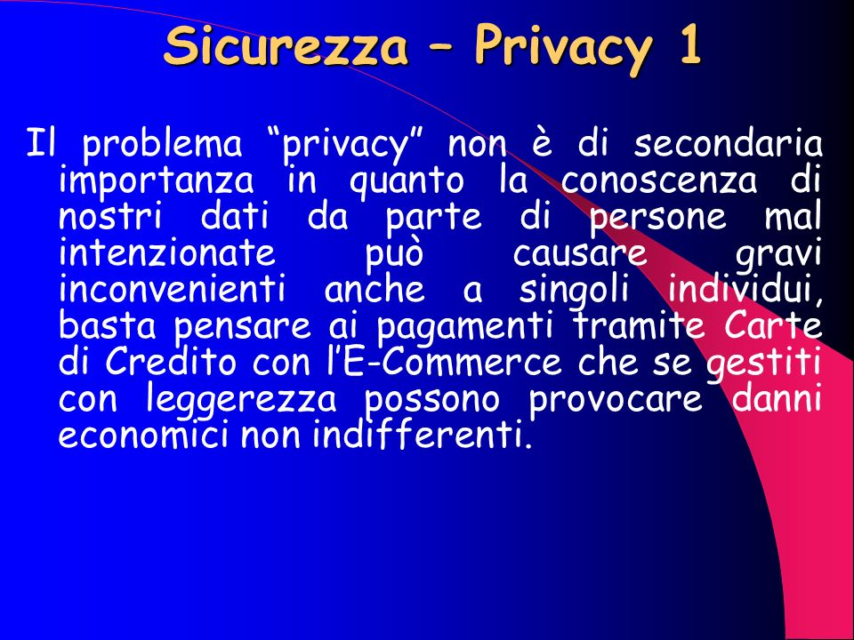 Sicurezza – Privacy 1