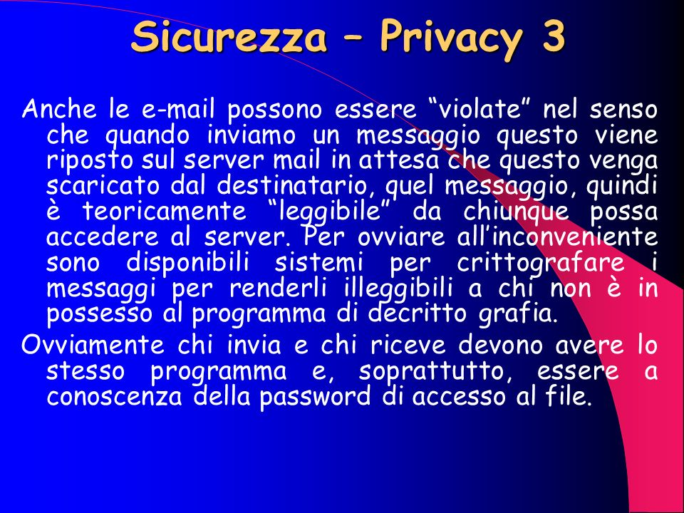 Sicurezza – Privacy 3