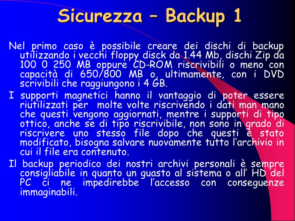 Sicurezza – Backup 1