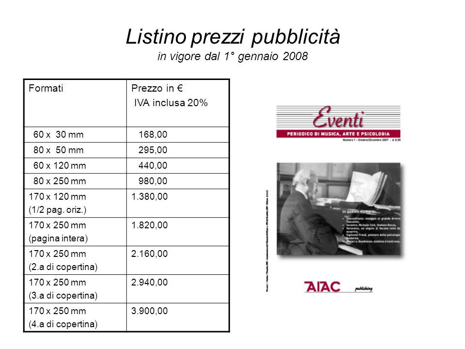 Listino prezzi pubblicità in vigore dal 1° gennaio 2008