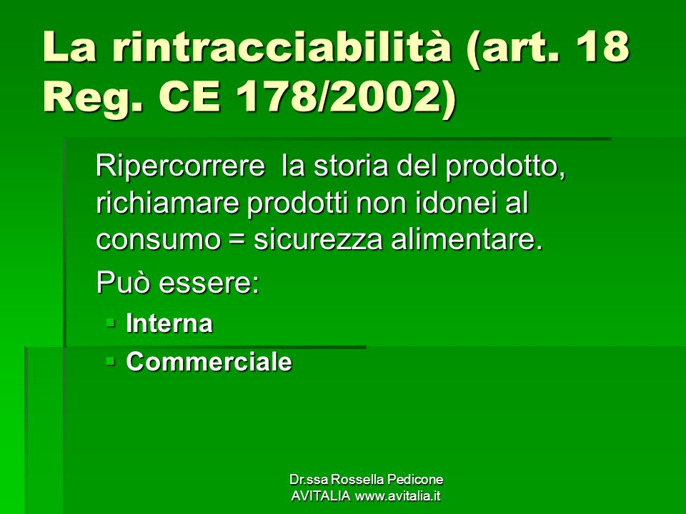 La rintracciabilità (art. 18 Reg. CE 178/2002)