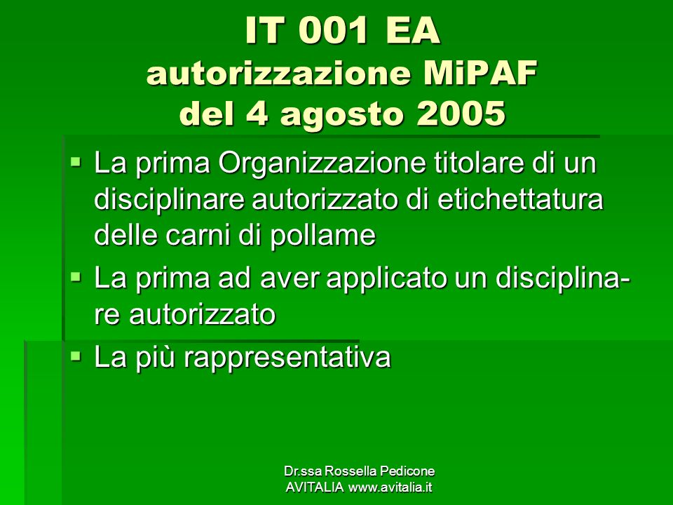IT 001 EA autorizzazione MiPAF del 4 agosto 2005