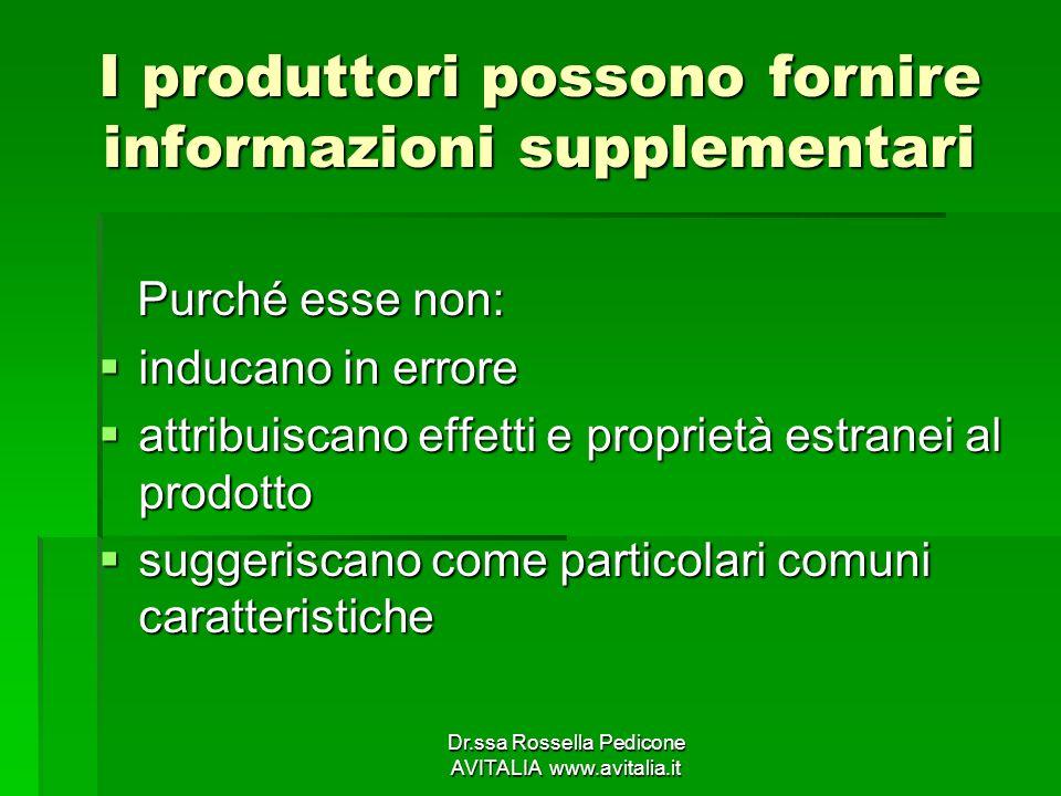 I produttori possono fornire informazioni supplementari