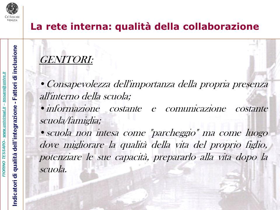 informazione costante e comunicazione costante scuola/famiglia;
