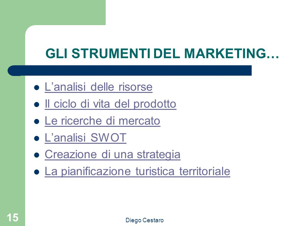 GLI STRUMENTI DEL MARKETING…