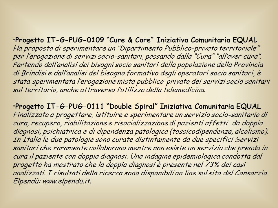Progetto IT-G-PUG-0109 Cure & Care Iniziativa Comunitaria EQUAL