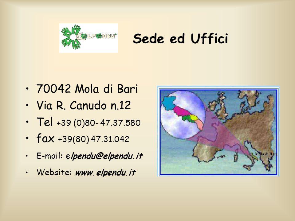 Sede ed Uffici 70042 Mola di Bari Via R. Canudo n.12