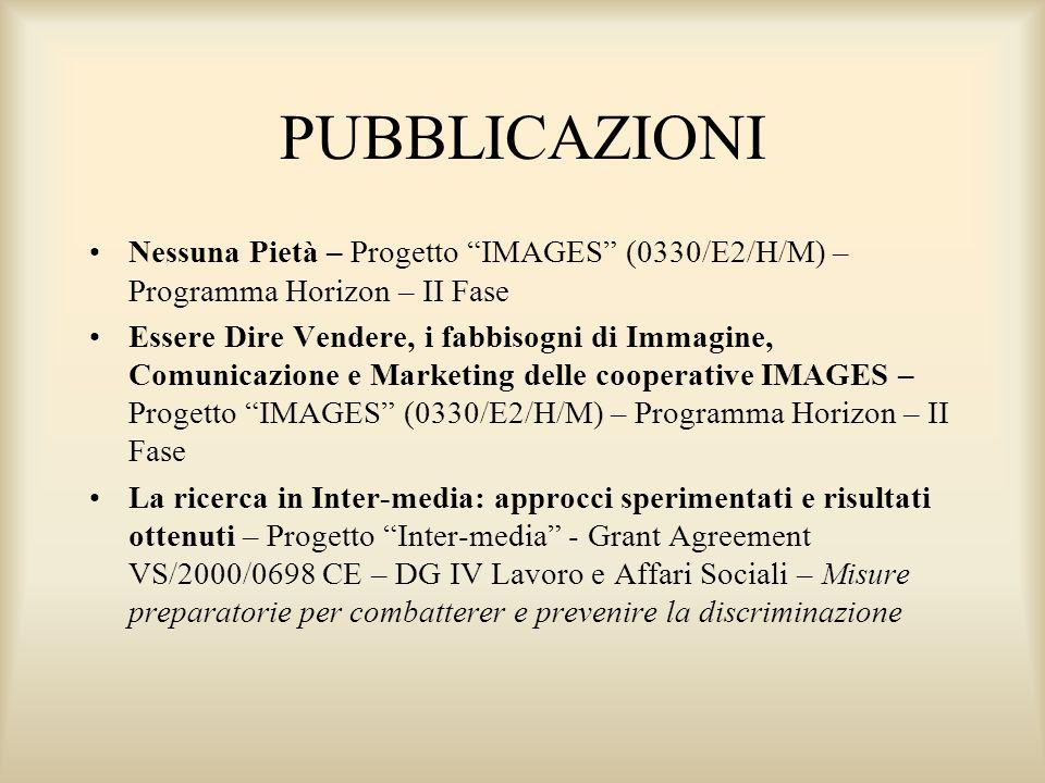 PUBBLICAZIONI Nessuna Pietà – Progetto IMAGES (0330/E2/H/M) – Programma Horizon – II Fase.
