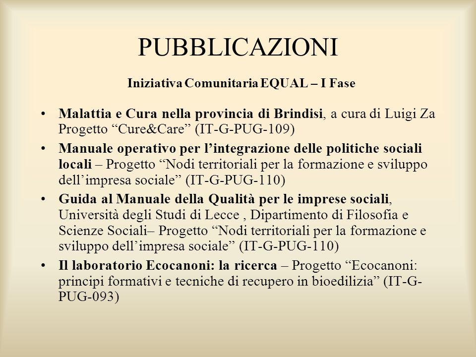PUBBLICAZIONI Iniziativa Comunitaria EQUAL – I Fase