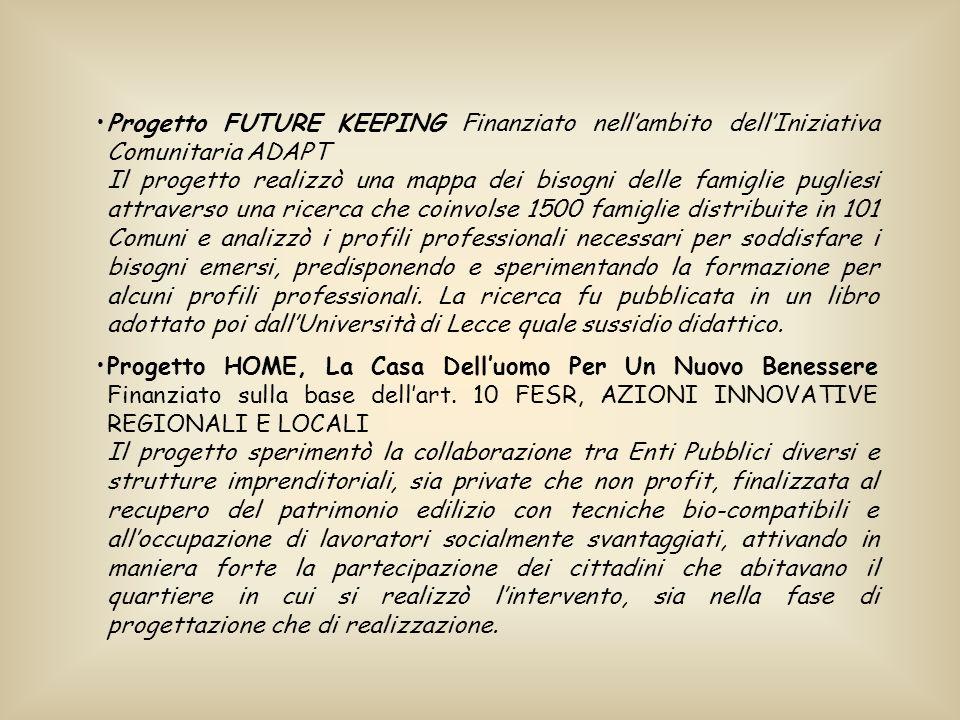Progetto FUTURE KEEPING Finanziato nell'ambito dell'Iniziativa Comunitaria ADAPT