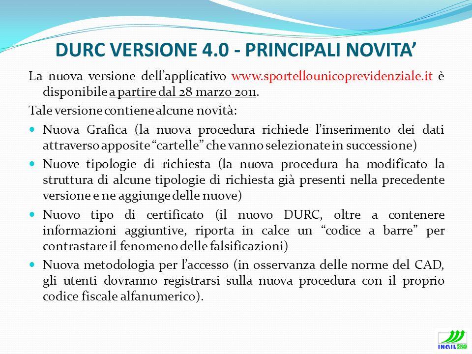 DURC VERSIONE 4.0 - PRINCIPALI NOVITA'