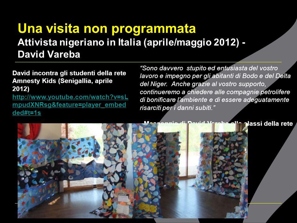 Una visita non programmata Attivista nigeriano in Italia (aprile/maggio 2012) - David Vareba