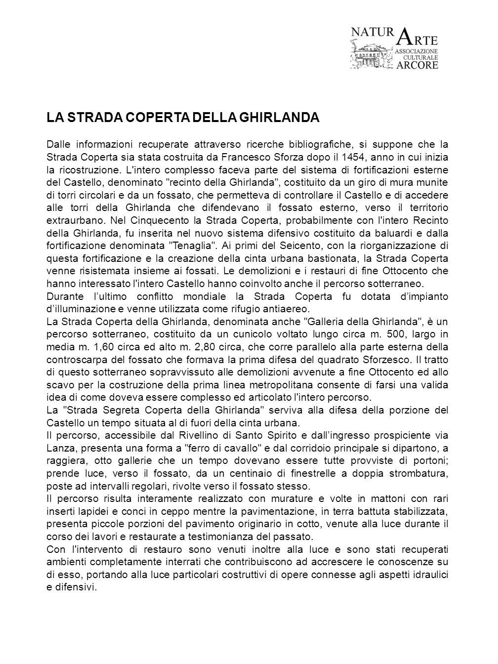 LA STRADA COPERTA DELLA GHIRLANDA