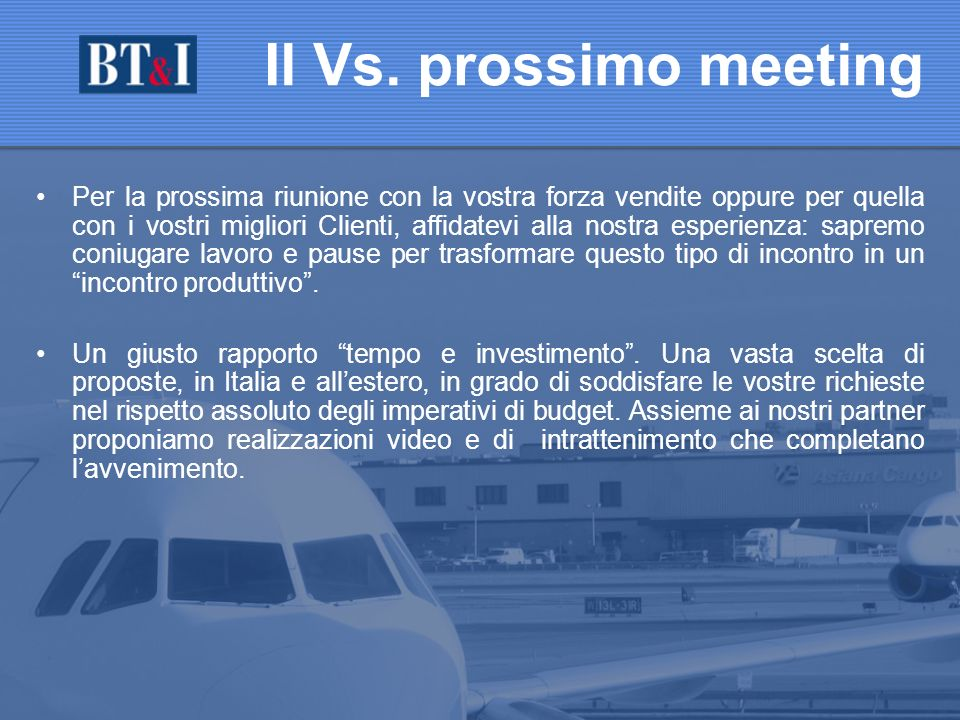 Il Vs. prossimo meeting