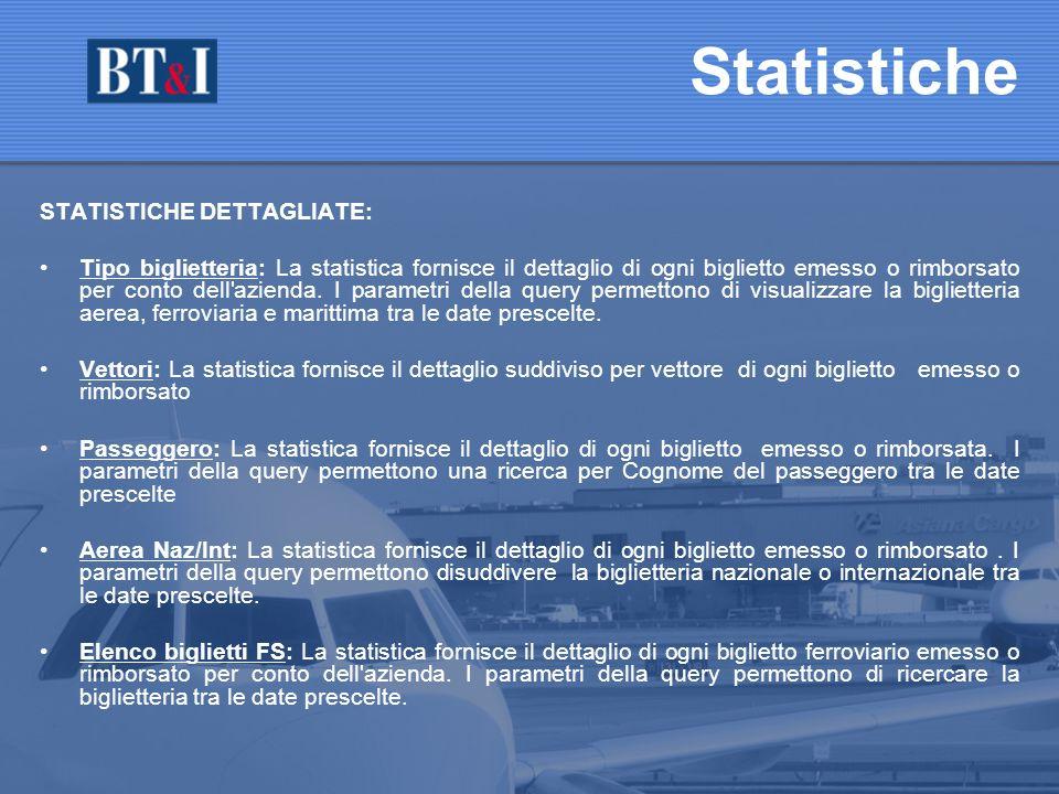 Statistiche STATISTICHE DETTAGLIATE: