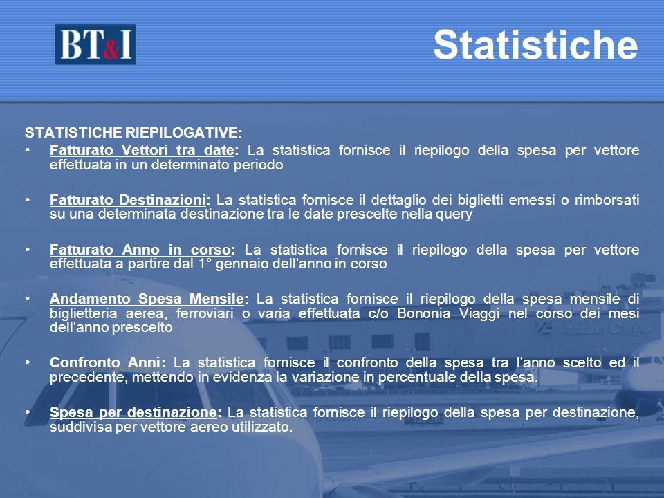 Statistiche STATISTICHE RIEPILOGATIVE: