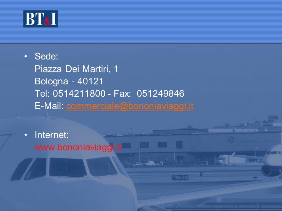 Contatti Sede: Piazza Dei Martiri, 1 Bologna - 40121
