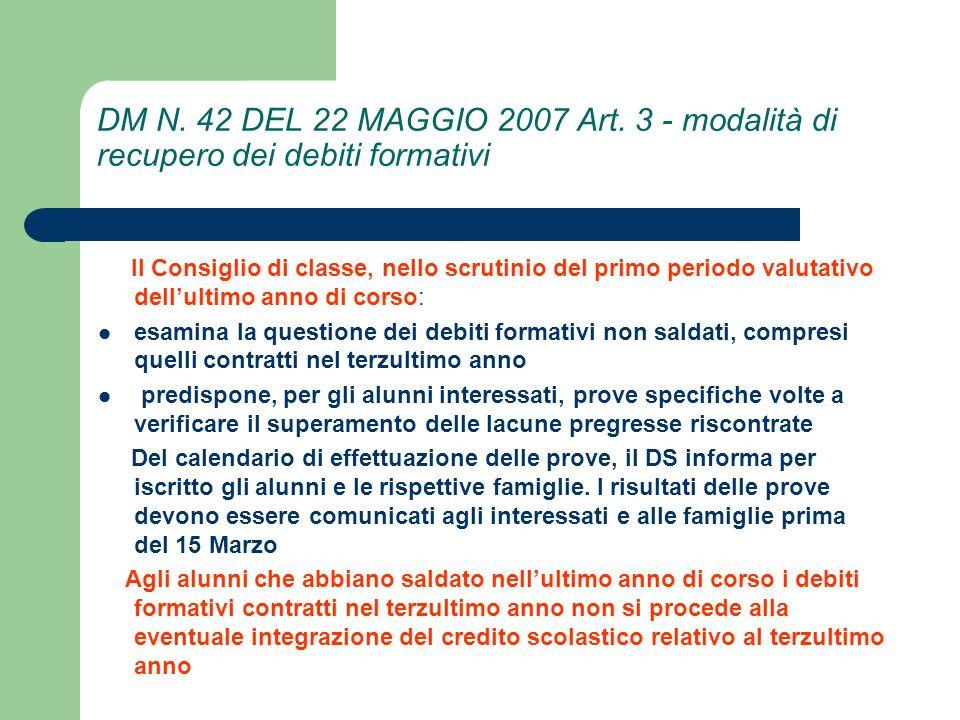 DM N. 42 DEL 22 MAGGIO 2007 Art. 3 - modalità di recupero dei debiti formativi