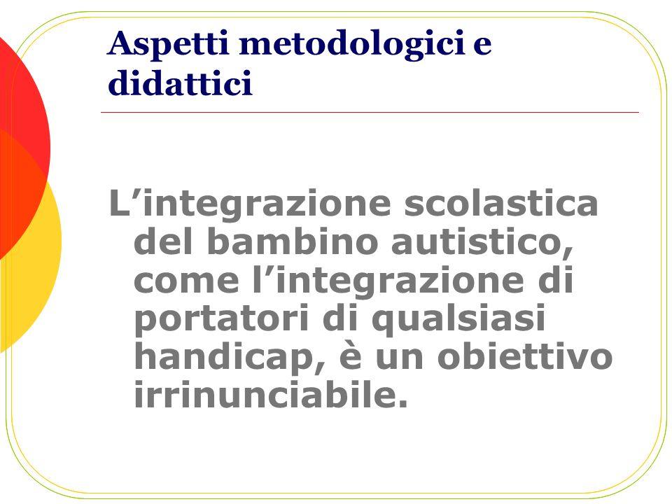 Aspetti metodologici e didattici