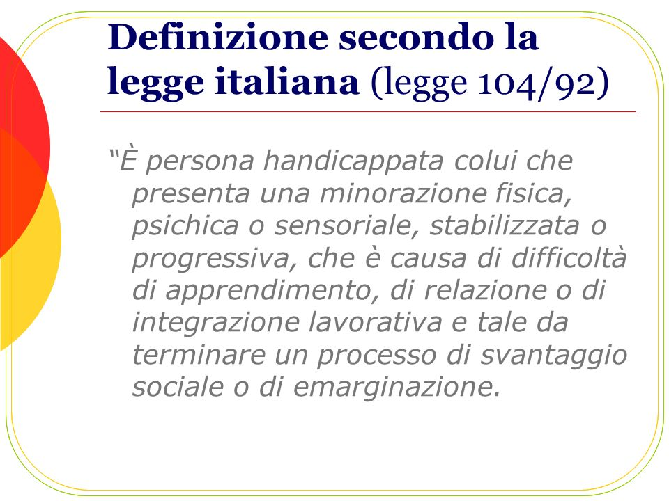 Definizione secondo la legge italiana (legge 104/92)