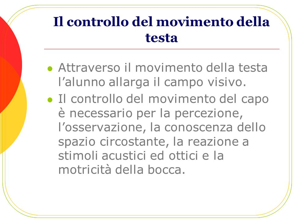 Il controllo del movimento della testa