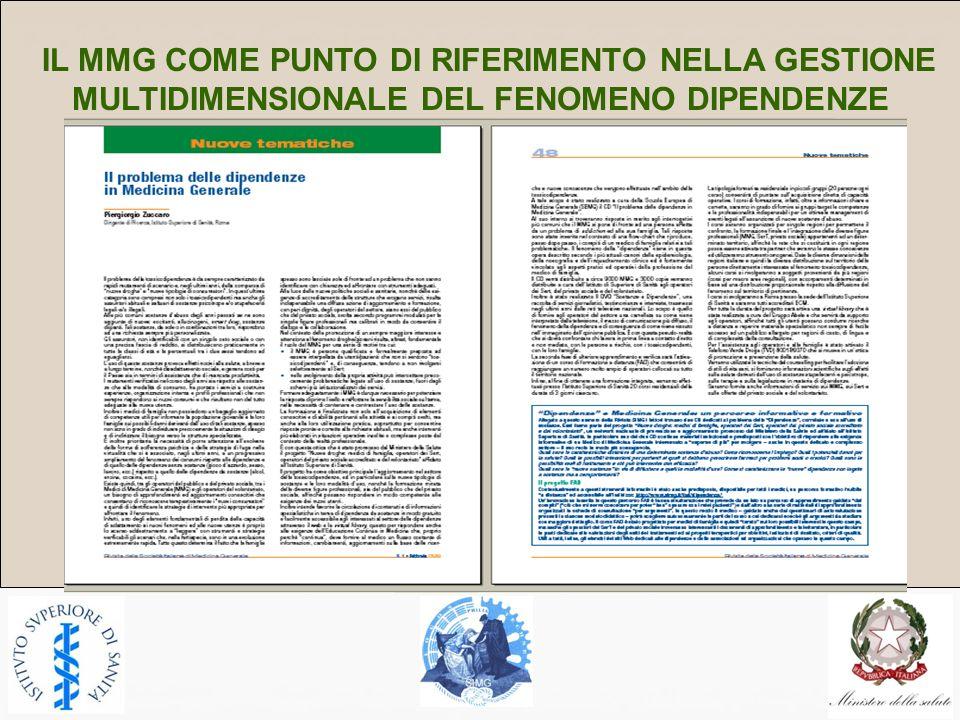 IL MMG COME PUNTO DI RIFERIMENTO NELLA GESTIONE MULTIDIMENSIONALE DEL FENOMENO DIPENDENZE