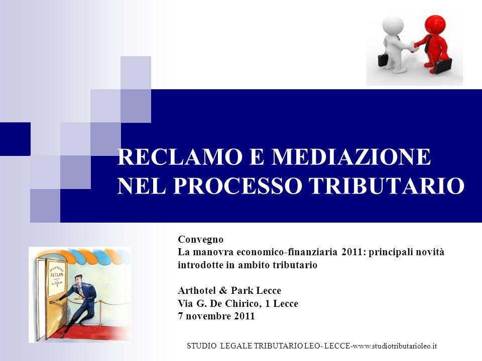 RECLAMO E MEDIAZIONE NEL PROCESSO TRIBUTARIO