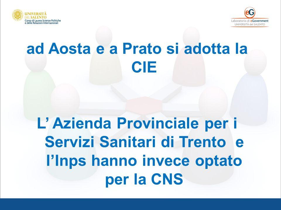 ad Aosta e a Prato si adotta la CIE