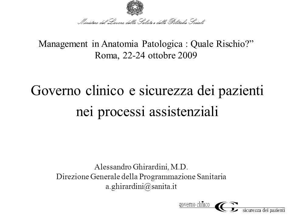 Governo clinico e sicurezza dei pazienti nei processi assistenziali