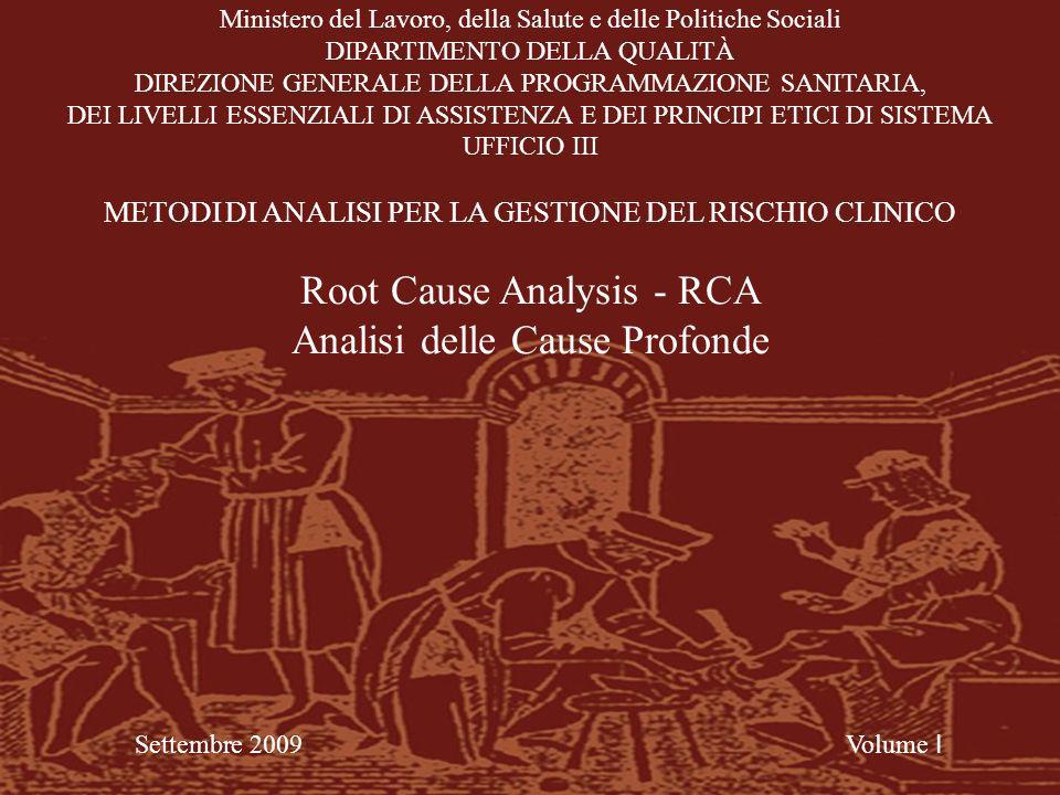 Root Cause Analysis - RCA Analisi delle Cause Profonde