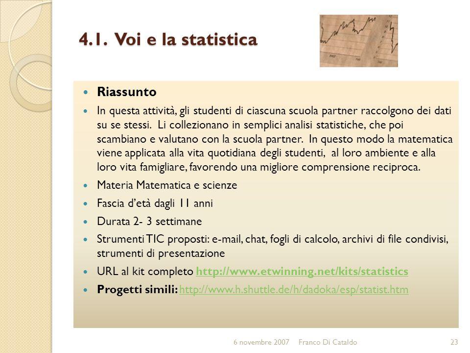 4.1. Voi e la statistica Riassunto
