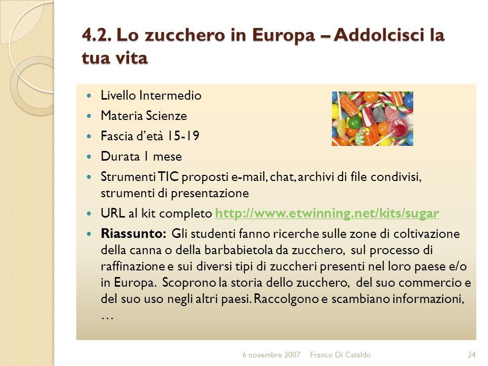 4.2. Lo zucchero in Europa – Addolcisci la tua vita