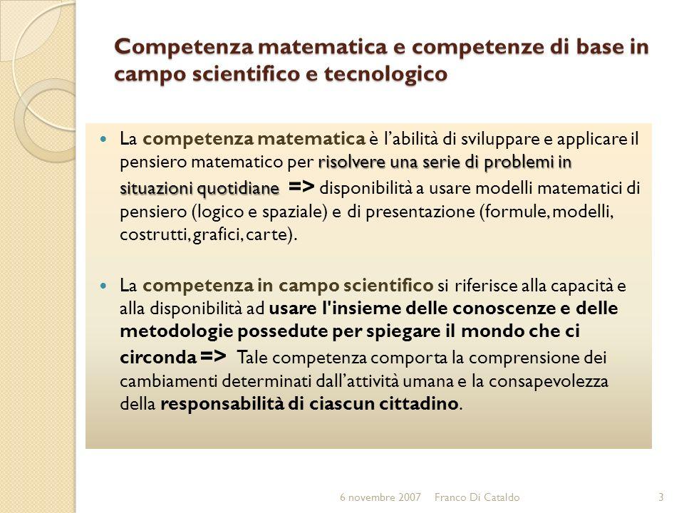 Competenza matematica e competenze di base in campo scientifico e tecnologico