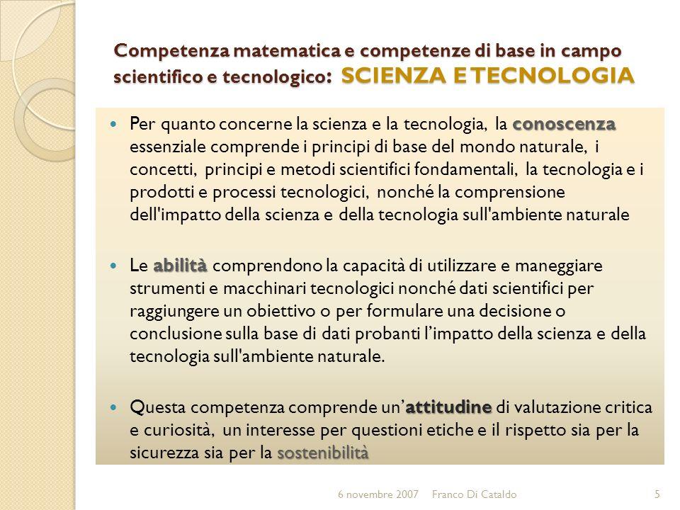 Competenza matematica e competenze di base in campo scientifico e tecnologico: SCIENZA E TECNOLOGIA